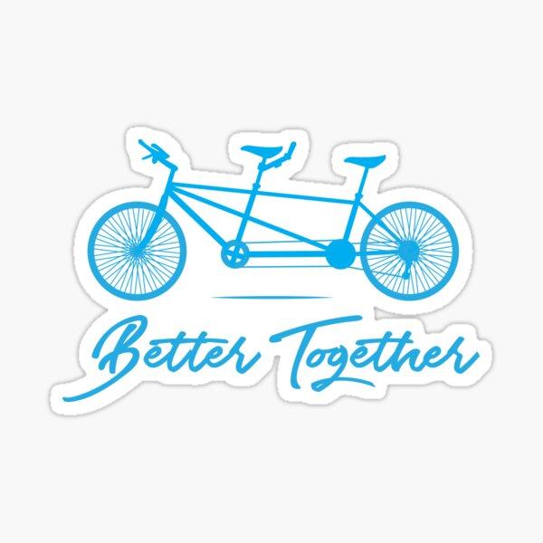 Tandem Bike Better Together Bicycle Design Sticker
