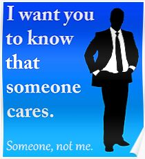 someone cares but not me Poster