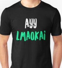 Ayy lmaokai Unisex T-Shirt