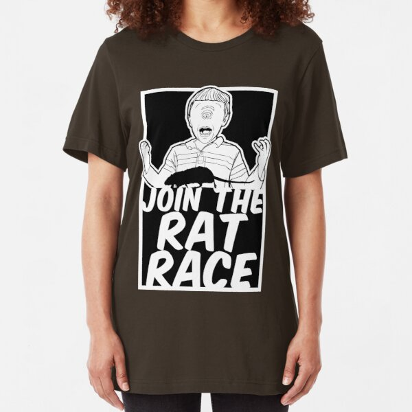 Join the Rat Race Slim Fit T-Shirt