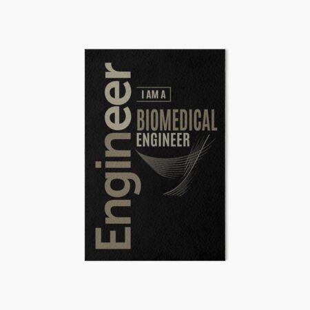 Biomedical Engineer Art Board Print