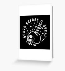 Death Before Decaf Greeting Card