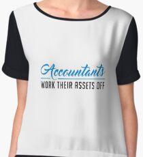 Accountants Work Their Assets Off - Financial Accountancy CPA Accrual - Funny Accounting Gift Women's Chiffon Top