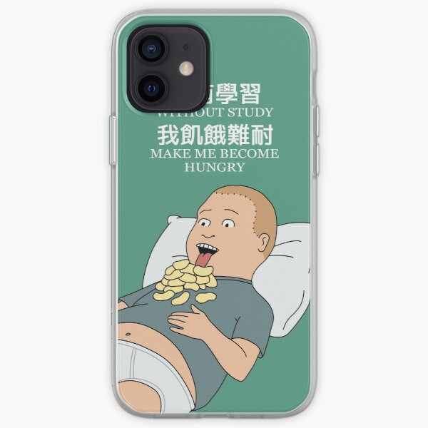 Bobby Hill - Without study make me become hungry iPhone Soft Case