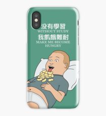 Bobby Hill - Without study make me become hungry iPhone Case/Skin