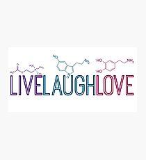 Live Laugh Love Molecules Photographic Print