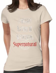 I Would Rather Be Watching Supernatural Womens Fitted T-Shirt