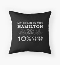 My Brain is 90% Hamilton Vintage T-Shirt from the Hamilton Broadway Musical - Aaron Burr Alexander Hamilton Gift Throw Pillow