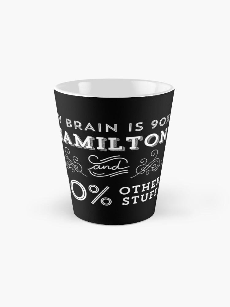 Vista alternativa de Taza My Brain is 90% Hamilton Camiseta vintage de Hamilton Broadway Musical - Aaron Burr Alexander Hamilton Gift