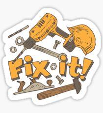 Fix it! Again! Sticker
