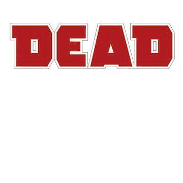 DEAD. by Schematics