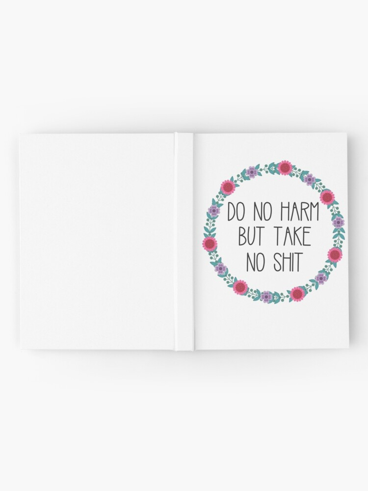 Alternate view of Do No Harm But Take No Shit Hardcover Journal