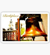 Philly-The Birthplace of Freedom Sticker