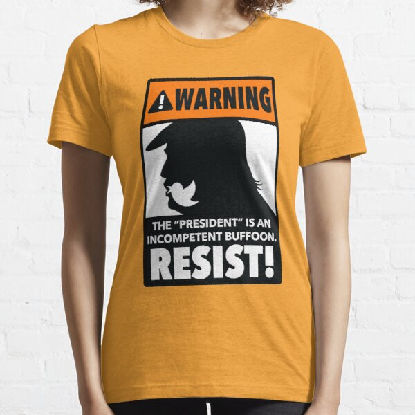 WARNING! Incompetent Buffoon! Essential T-Shirt