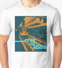 Stay in the Loop Unisex T-Shirt