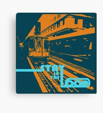 Stay in the Loop Canvas Print