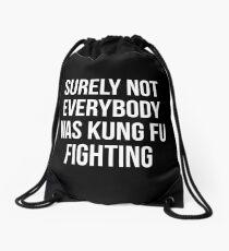 Sicherlich waren nicht alle Kung Fu-Kämpfer Turnbeutel