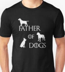 FATHER OF DOGS Unisex T-Shirt