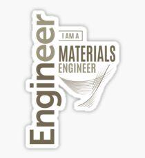 Materials Engineer Sticker