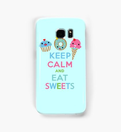 Keep Calm and Eat Sweets 2 Samsung Galaxy Case/Skin