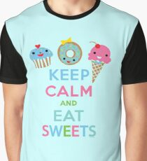 Keep Calm and Eat Sweets 2 Graphic T-Shirt