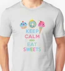 Keep Calm and Eat Sweets      Unisex T-Shirt