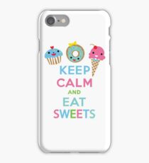 Keep Calm and Eat Sweets      iPhone Case/Skin