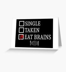 Eat brains - white Greeting Card