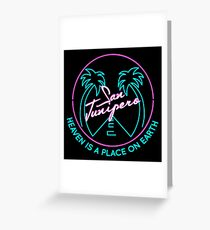 "San Junipero ""Heaven Is a Place on Earth"" Greeting Card"