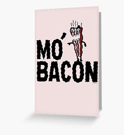 MO' BACON on lights Greeting Card