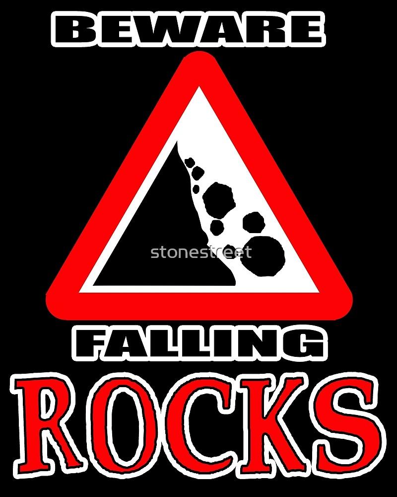 Beware: Falling Rocks by stonestreet
