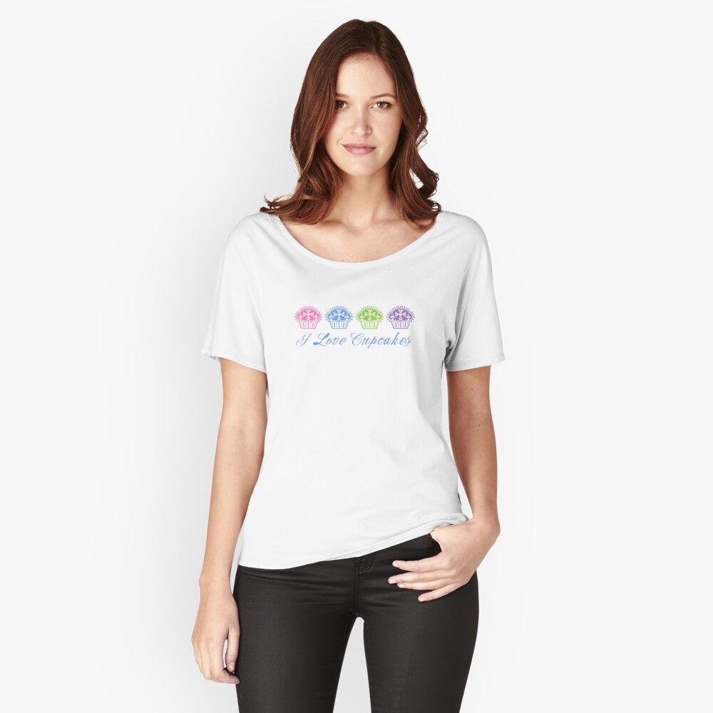 I love cupcakes  Women's Relaxed Fit T-Shirt Front