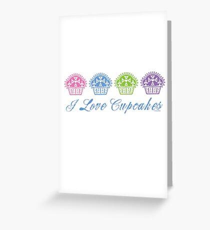 I love cupcakes  Greeting Card