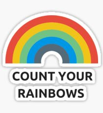 COUNT YOUR RAINBOWS Sticker