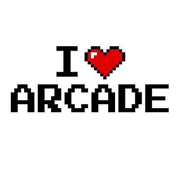I LOVE ARCADE by DanDav