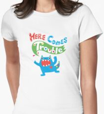 Here Comes Trouble primary Womens Fitted T-Shirt