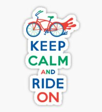 Keep Calm and Ride On - cruiser - primary colors Sticker