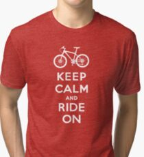 Keep Calm and Ride On mountain bike white fonts Tri-blend T-Shirt