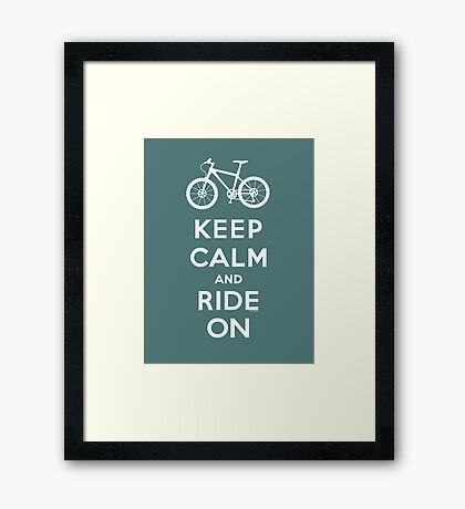 Keep Calm and Ride On mountain bike white fonts Framed Print