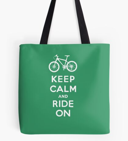 Keep Calm and Ride On mountain bike white fonts Tote Bag