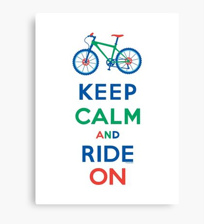 Keep Calm and Ride On - mountain bike - primary Canvas Print