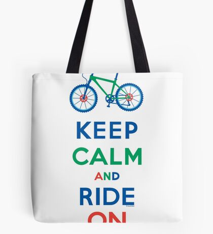 Keep Calm and Ride On - mountain bike - primary Tote Bag