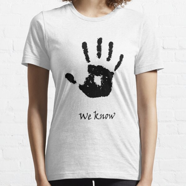 We Know Essential T-Shirt
