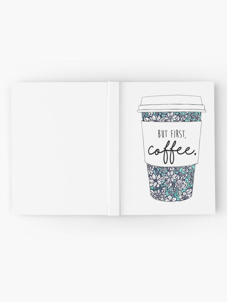 Alternative Ansicht von Blumenkaffee Notizbuch