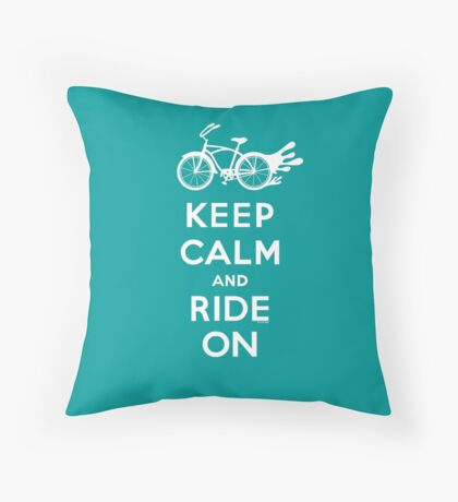 Keep Calm and Ride On - cruiser - white fonts 1 Throw Pillow