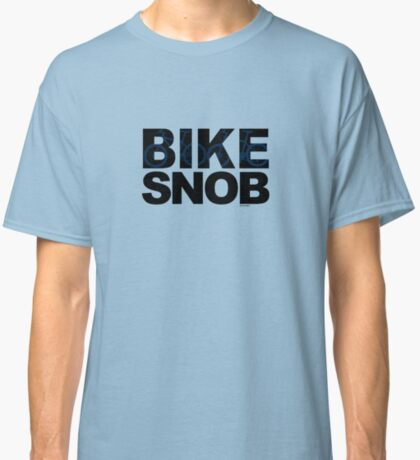 Bike Snob / bicycle snob - blue Classic T-Shirt
