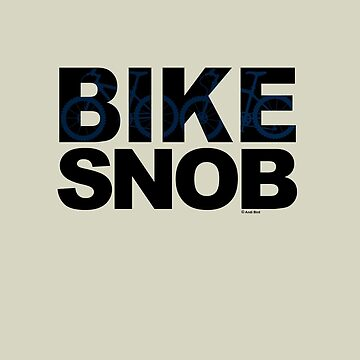 Bike Snob / bicycle snob - blue by andibird