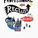 Professional Recluse by Andi Bird