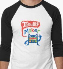 Trouble Maker  Men's Baseball ¾ T-Shirt