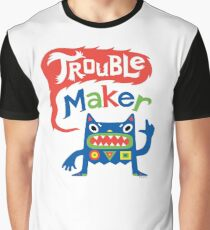 Trouble Maker  Graphic T-Shirt